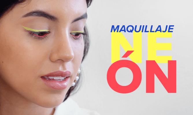 #TrendAlert: Maquillaje neón